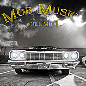 Mob Music Vol 1 by Various Artists