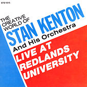 Live At Redlands University by Stan Kenton