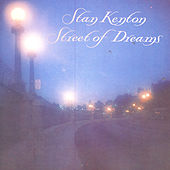 Street of Dreams by Stan Kenton