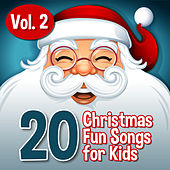 20 Xmas Fun Songs for Kids, Vol. 2 by Santa's Little Helpers