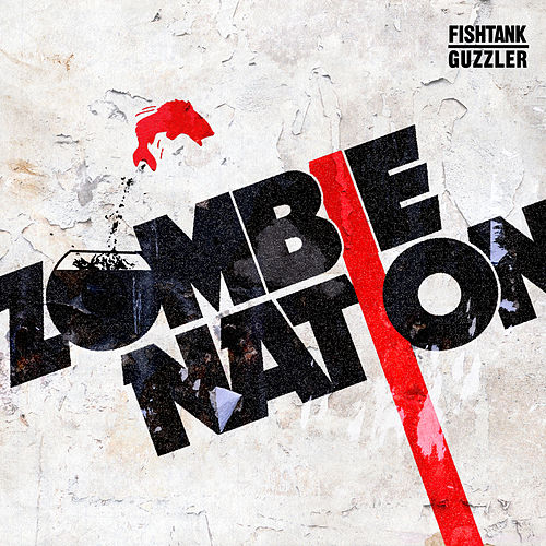 Fishtank / Guzzler - EP by Zombie Nation