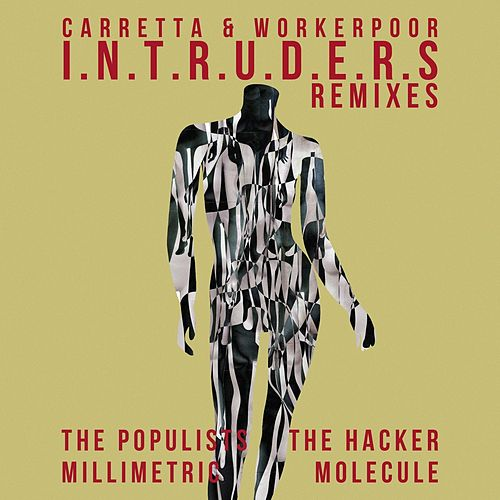 I.N.T.R.U.D.E.R.S (Remixes) by David Carretta