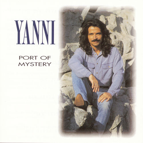 Port Of Mystery by Yanni