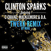 Gold Rush (Twerk Remix) by Clinton Sparks