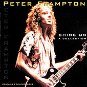 Shine On - A Collection by Peter Frampton