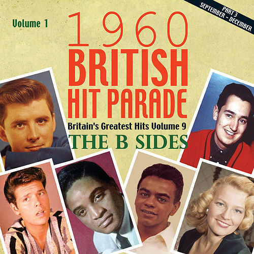 The 1960 British Hit Parade: The B Sides, Pt 3, Vol 1 by Various Artists