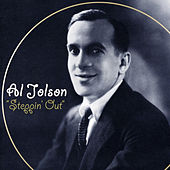 Steppin' Out by Al Jolson