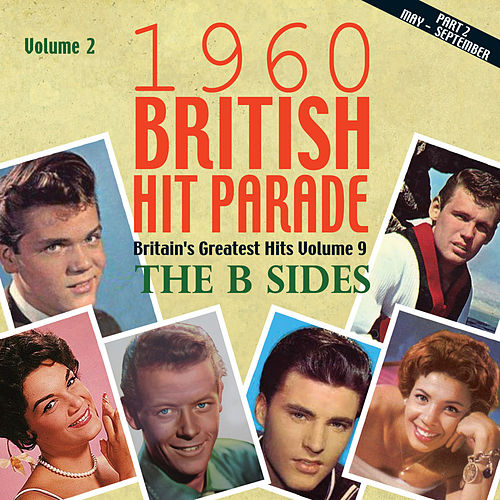 The 1960 British Hit Parade: The B Sides, Pt 2, Vol. 2 by Various Artists