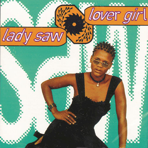 Lover Girl by Lady Saw