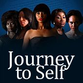 Journey to Self (Original Motion Picture Soundtrack) by Various Artists