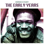 The Early Years by Horace Andy
