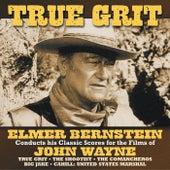 True Grit by Elmer Bernstein