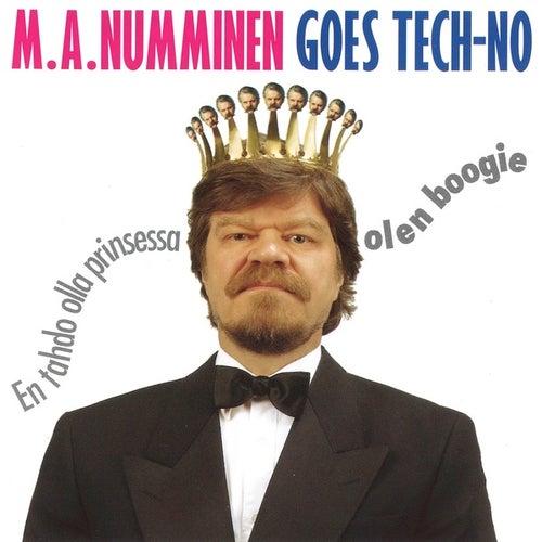 M.A. Numminen - Goes Tech-No - Yes Sir, Jag Är Boogie / Missförstå Mej Inte