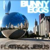 Bunny Eggs by Flatpack Jesus