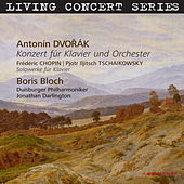 Living Concert Series. Dvořák - Chopin -  Tchaikovsky by Boris Bloch