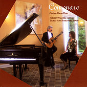 Consonare: Guitar And Piano Duo by Phillip Weaver / Ingrid Von Spakovsky