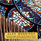 Alan Morrison, Organ by Alan Morrison