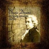 Classic Dreams: Wolfgang Amadeus Mozart by Orquesta Lírica de Barcelona