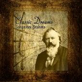 Classic Dreams: Johannes Brahms by Orquesta Lírica de Barcelona