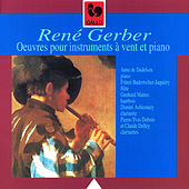 René Gerber: Oeuvres pour instruments à vent et piano (Works for Wind Instruments and Piano) by Various Artists