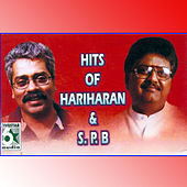 Hits of Hariharan and S.P.B by Various Artists