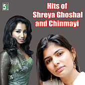 Hits of Shreya Ghoshal and Chinmayi by Various Artists