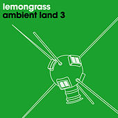 Ambient Land 3 by Lemongrass