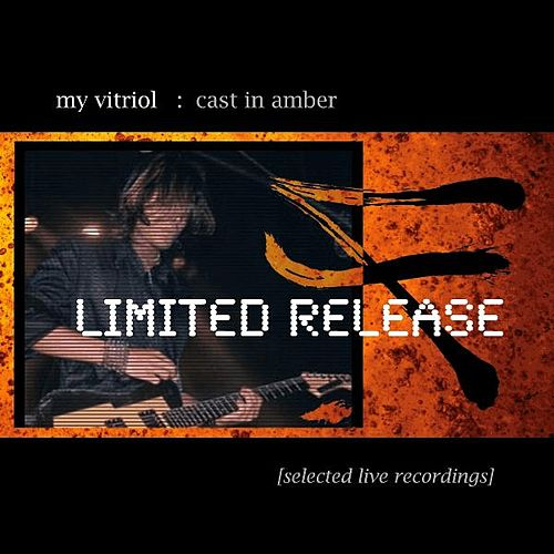 Cast in Amber by My Vitriol