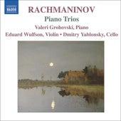 RACHMANINOV: Piano Trios Nos. 1 & 2 by Eduard Wulfson