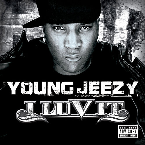 I Luv It by Jeezy