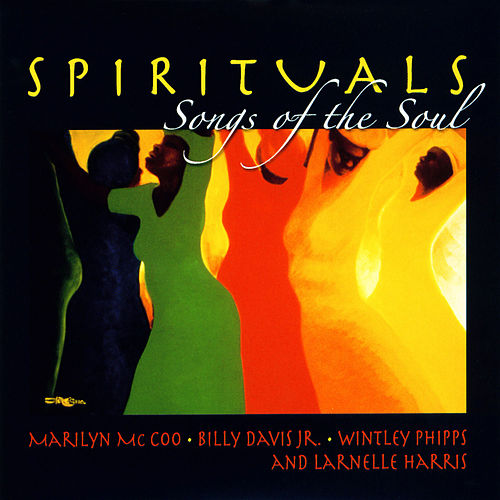 Spirituals - Songs of the Soul by Various Artists