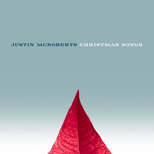 Christmas Songs by Justin McRoberts