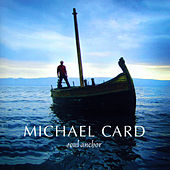 Soul Anchor by Michael Card