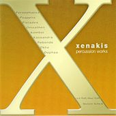 Xenakis, Iannis:  Complete Percussion Works by Steven Schick