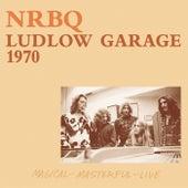 Ludlow Garage 1970 by NRBQ