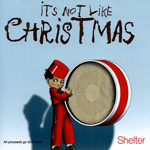 It's Not Like Christmas by Various Artists