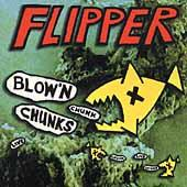 Blow 'N Chunks by Flipper