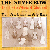 The Silver Bow by Tom Anderson