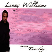 Tuesday by Lenny Williams