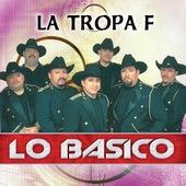 Lo Basico by La Tropa F