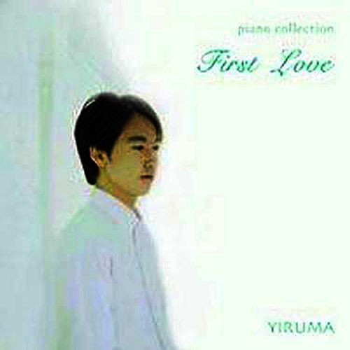 First Love (Yiruma Piano Collection) von Yiruma