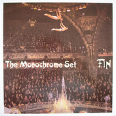 Fin by The Monochrome Set