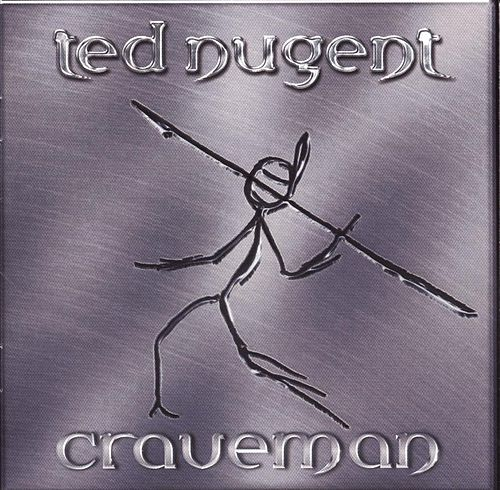 Craveman by Ted Nugent