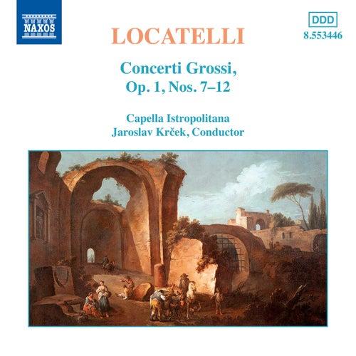 Concerti Grossi Op. 1, Nos. 7-12 by Pietro Antonio Locatelli