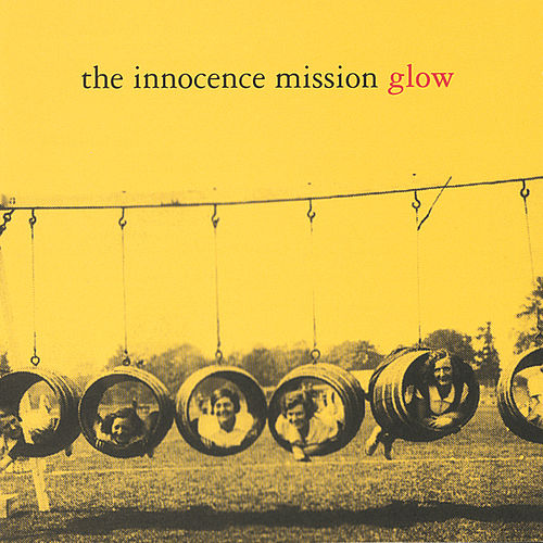 Glow by The Innocence Mission