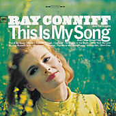 This Is My Song And Other Great Hits by Ray Conniff