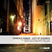 Gift of Goodbye by Terrence Parker