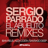 El Abuelito Remixes by Sergio Parrado