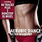 Aerobic Dance, Vol. 5 - Ultra Workout (Incl. 2 Nonstop DJ-Mixes) by Various Artists