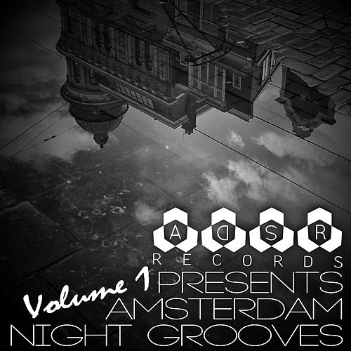 ADSR Records Presents: Amsterdam Night Grooves, Vol. 1 by Various Artists